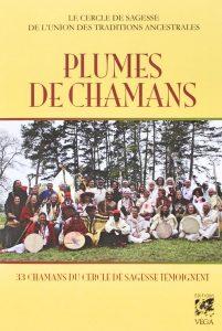 Plumes de Chamans Editions VEGA
